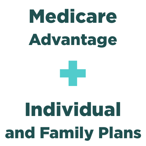 Medicare Advantage and Individual and Family plans infographic
